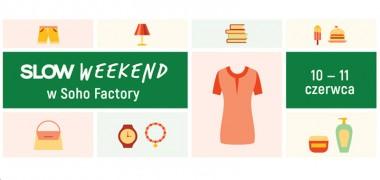 Spotkajmy się na Slow Weekendzie!